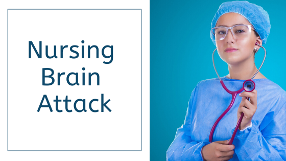 Nursing Brain Attack